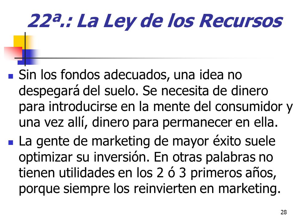 22ª.: La Ley de los Recursos