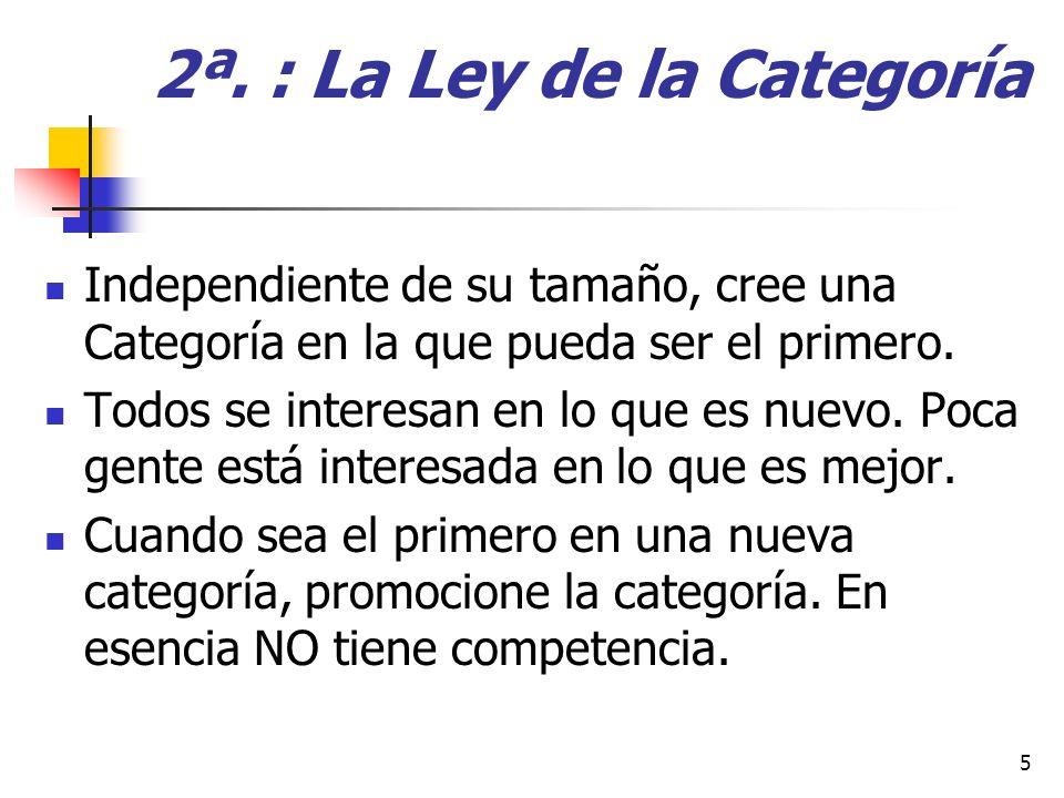 2ª. : La Ley de la Categoría