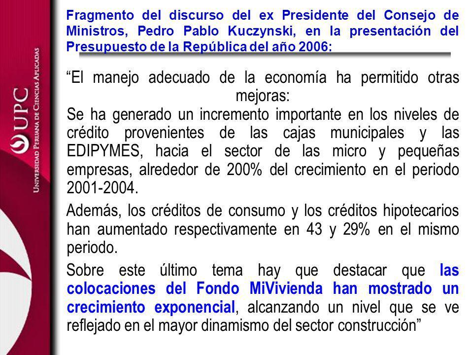 Fragmento del discurso del ex Presidente del Consejo de Ministros, Pedro Pablo Kuczynski, en la presentación del Presupuesto de la República del año 2006: