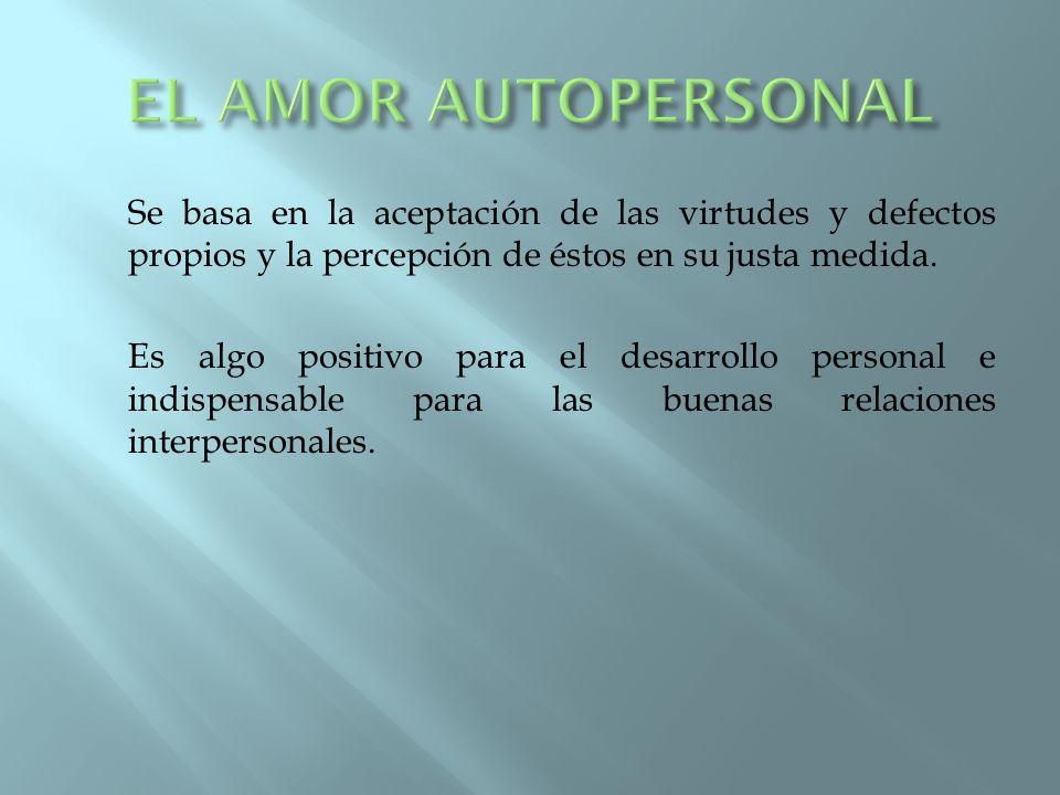EL AMOR AUTOPERSONAL