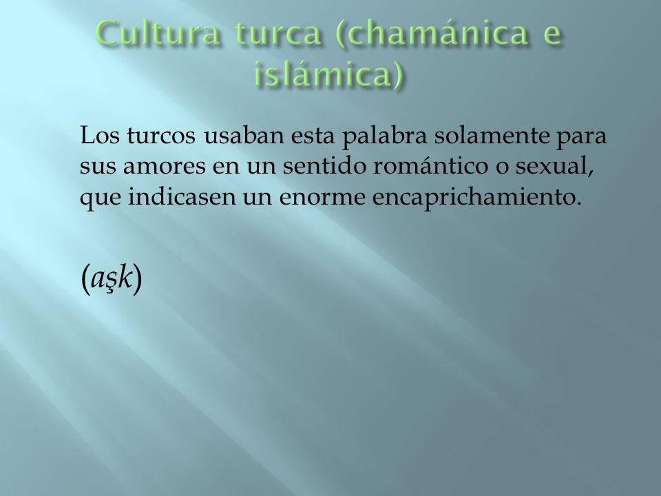 Cultura turca (chamánica e islámica)