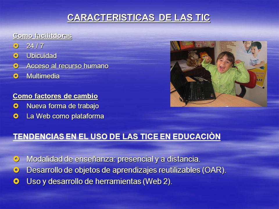 CARACTERISTICAS DE LAS TIC