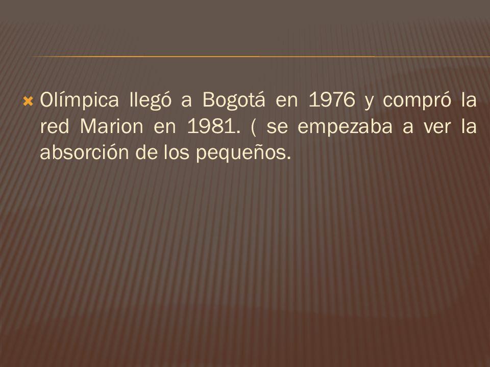 Olímpica llegó a Bogotá en 1976 y compró la red Marion en 1981