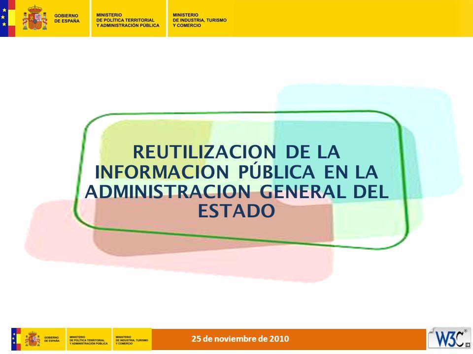 REUTILIZACION DE LA INFORMACION PÚBLICA EN LA ADMINISTRACION GENERAL DEL ESTADO