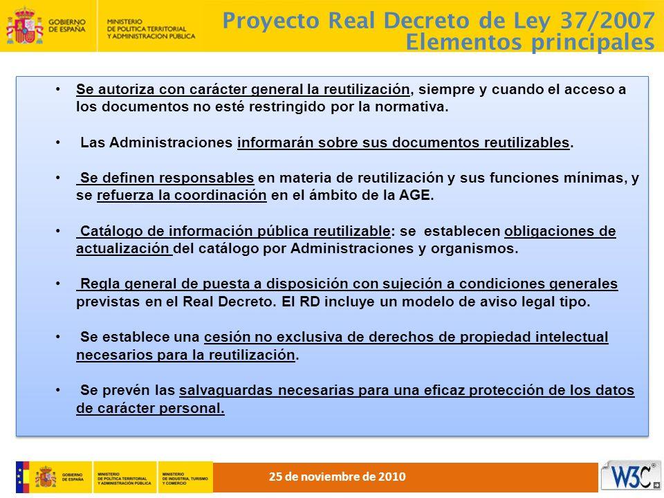 Proyecto Real Decreto de Ley 37/2007 Elementos principales