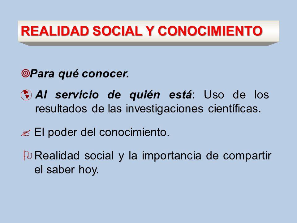 REALIDAD SOCIAL Y CONOCIMIENTO
