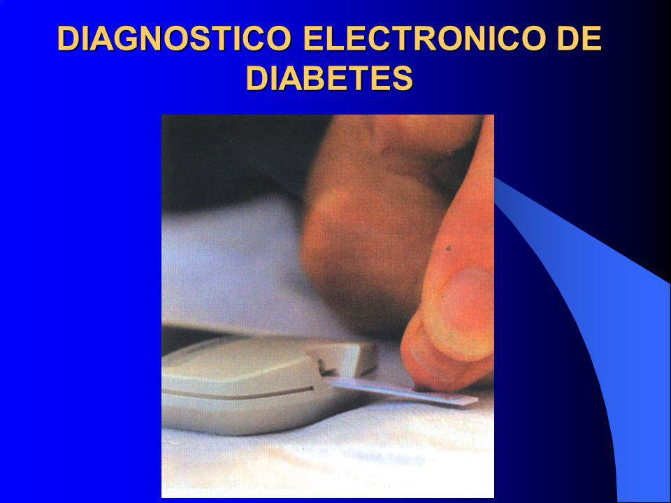 DIAGNOSTICO ELECTRONICO DE DIABETES
