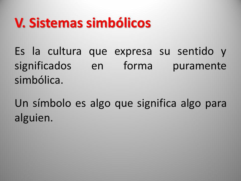V. Sistemas simbólicos