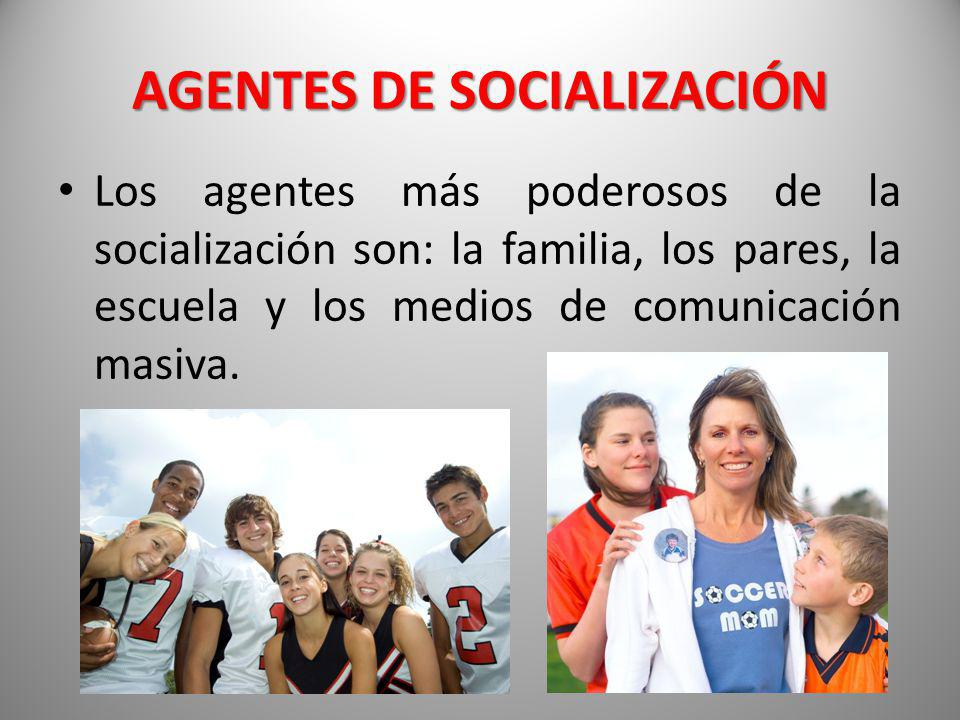 AGENTES DE SOCIALIZACIÓN