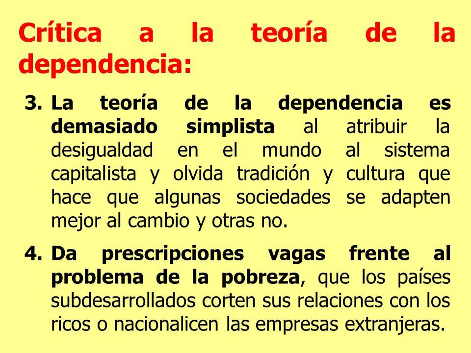Crítica a la teoría de la dependencia: