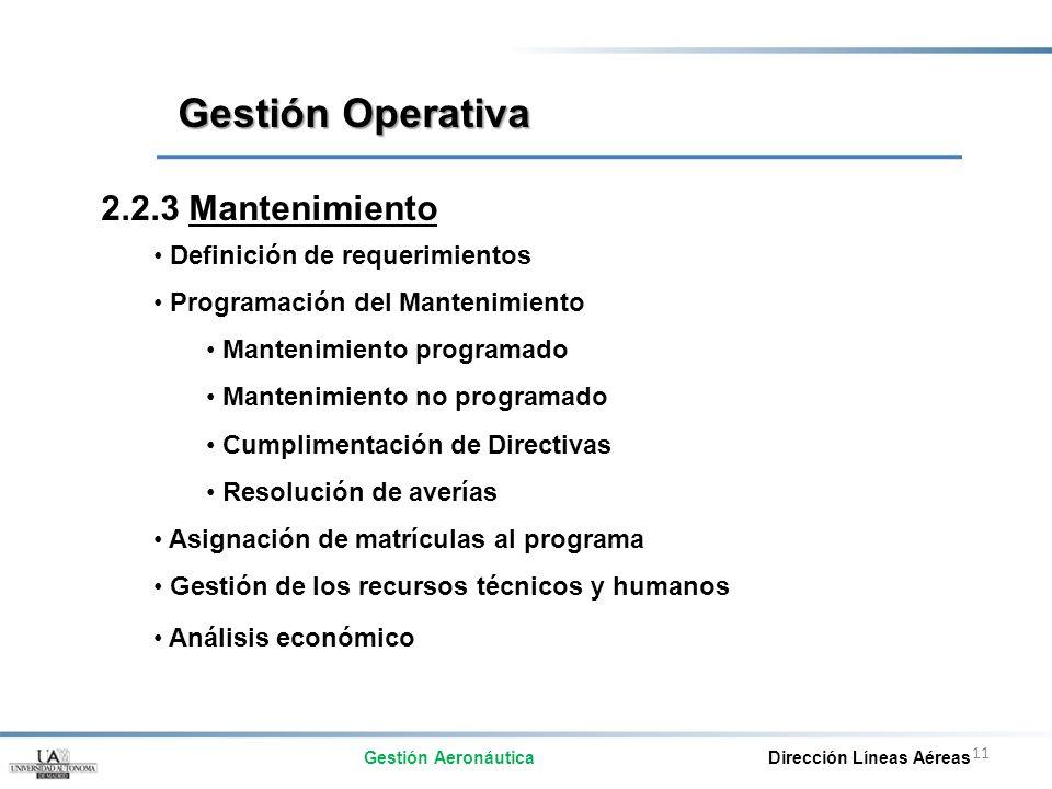 Gestión Operativa 2.2.3 Mantenimiento Definición de requerimientos