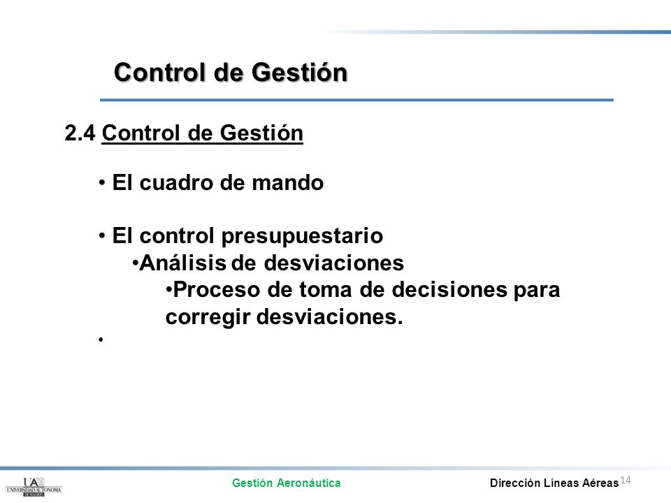 Control de Gestión 2.4 Control de Gestión El cuadro de mando