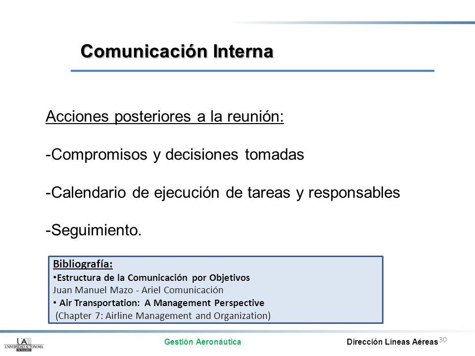 Comunicación Interna Acciones posteriores a la reunión: