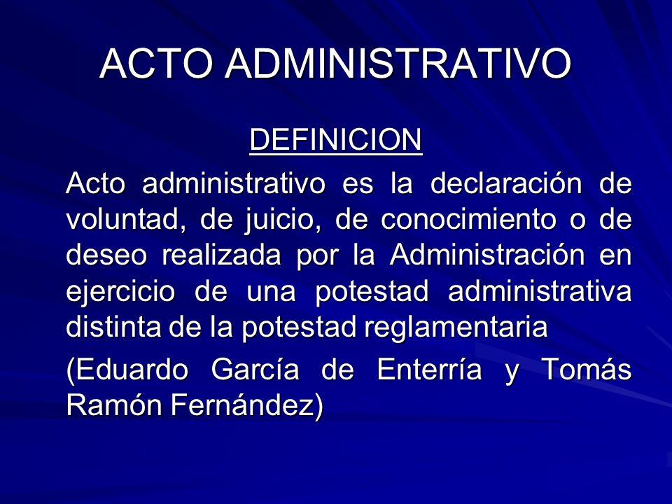 ACTO ADMINISTRATIVO DEFINICION