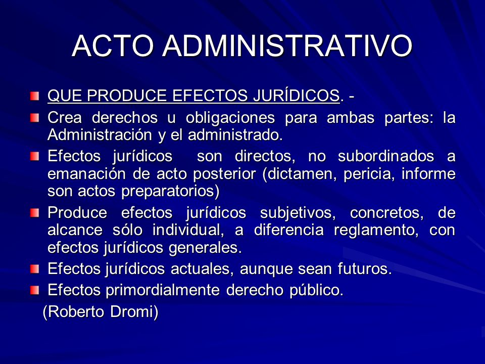 ACTO ADMINISTRATIVO QUE PRODUCE EFECTOS JURÍDICOS. -