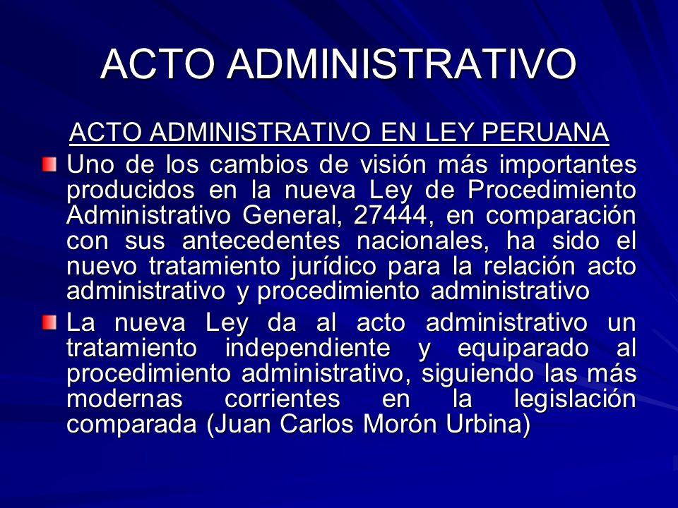 ACTO ADMINISTRATIVO EN LEY PERUANA
