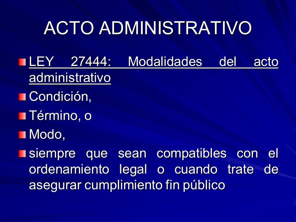 ACTO ADMINISTRATIVO LEY 27444: Modalidades del acto administrativo