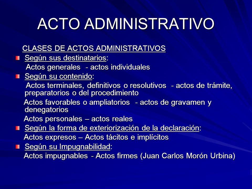 ACTO ADMINISTRATIVO Según sus destinatarios: