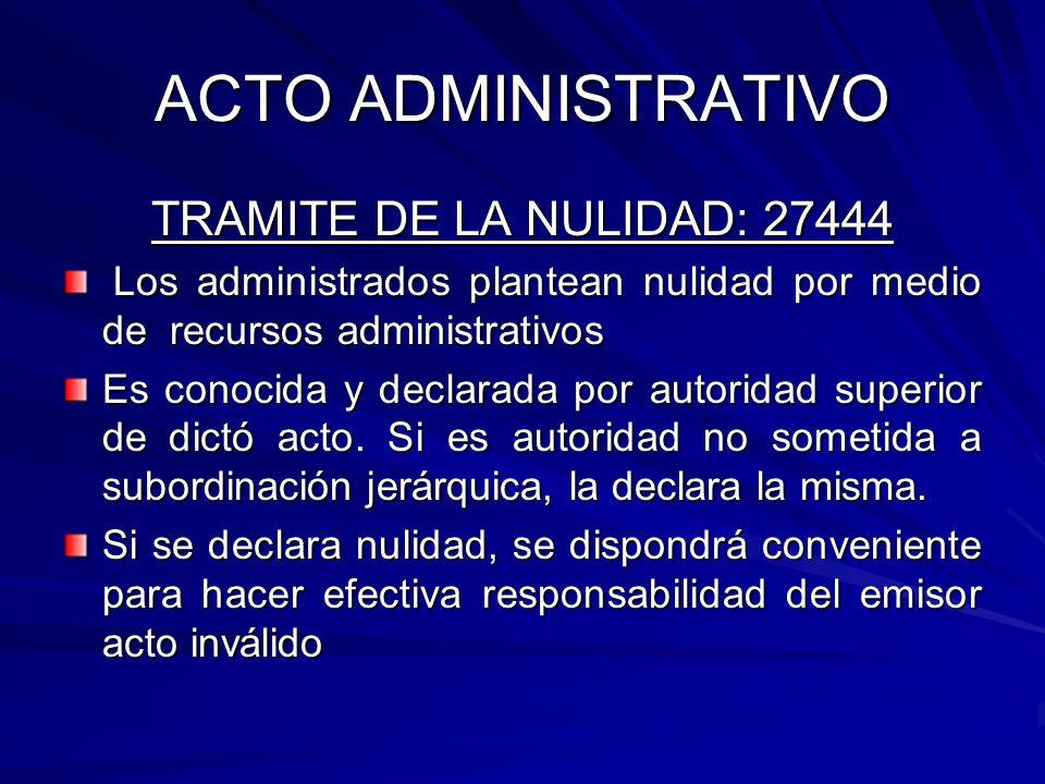 ACTO ADMINISTRATIVO TRAMITE DE LA NULIDAD: 27444