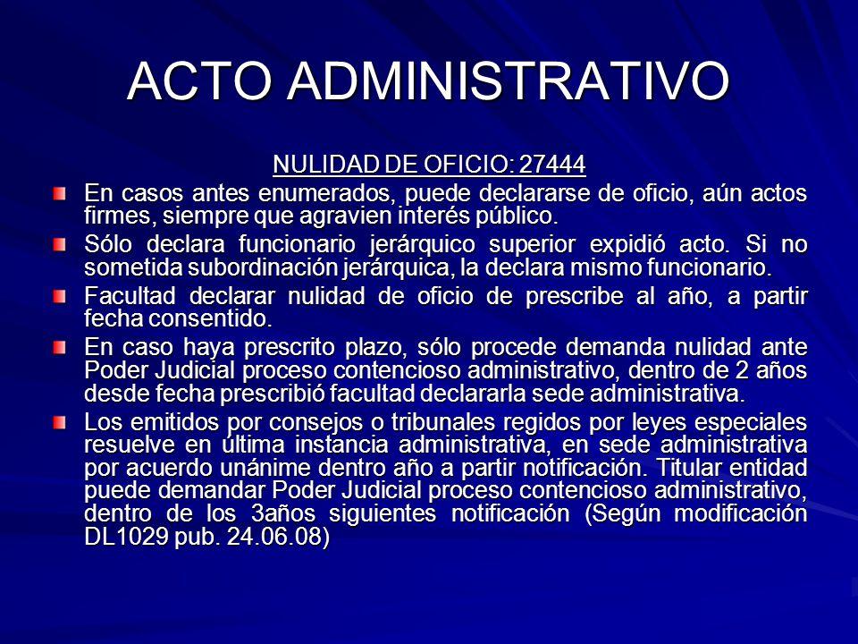 ACTO ADMINISTRATIVO NULIDAD DE OFICIO: 27444