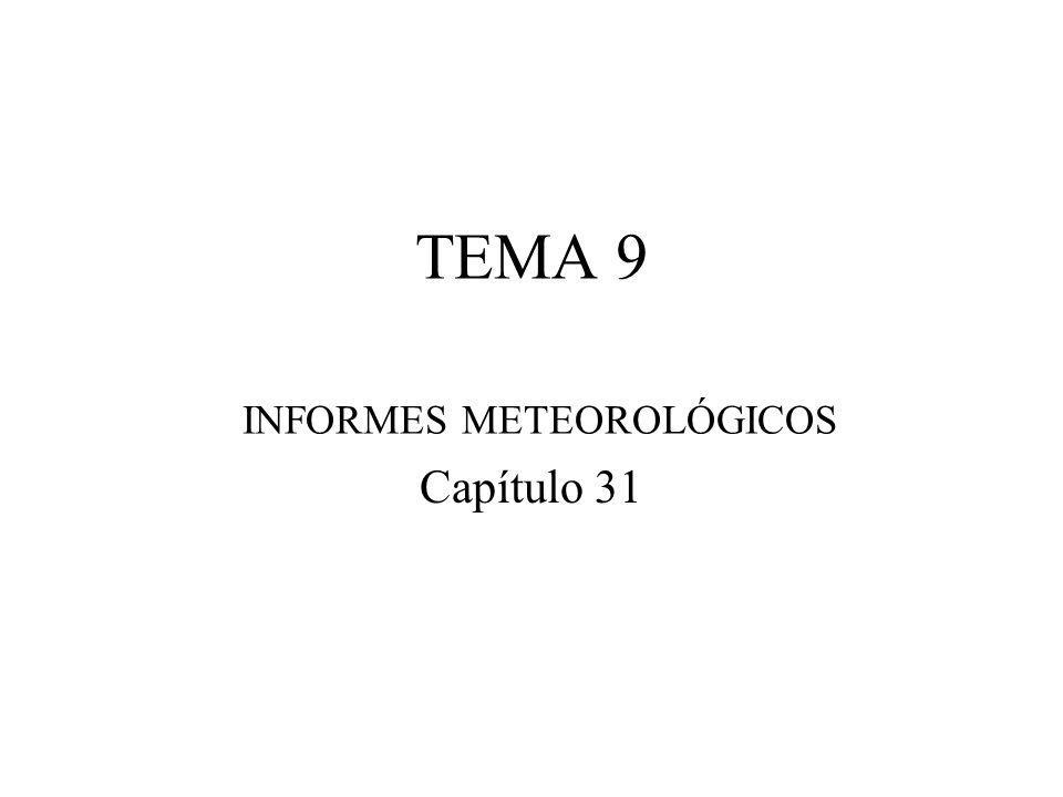 TEMA 9 INFORMES METEOROLÓGICOS