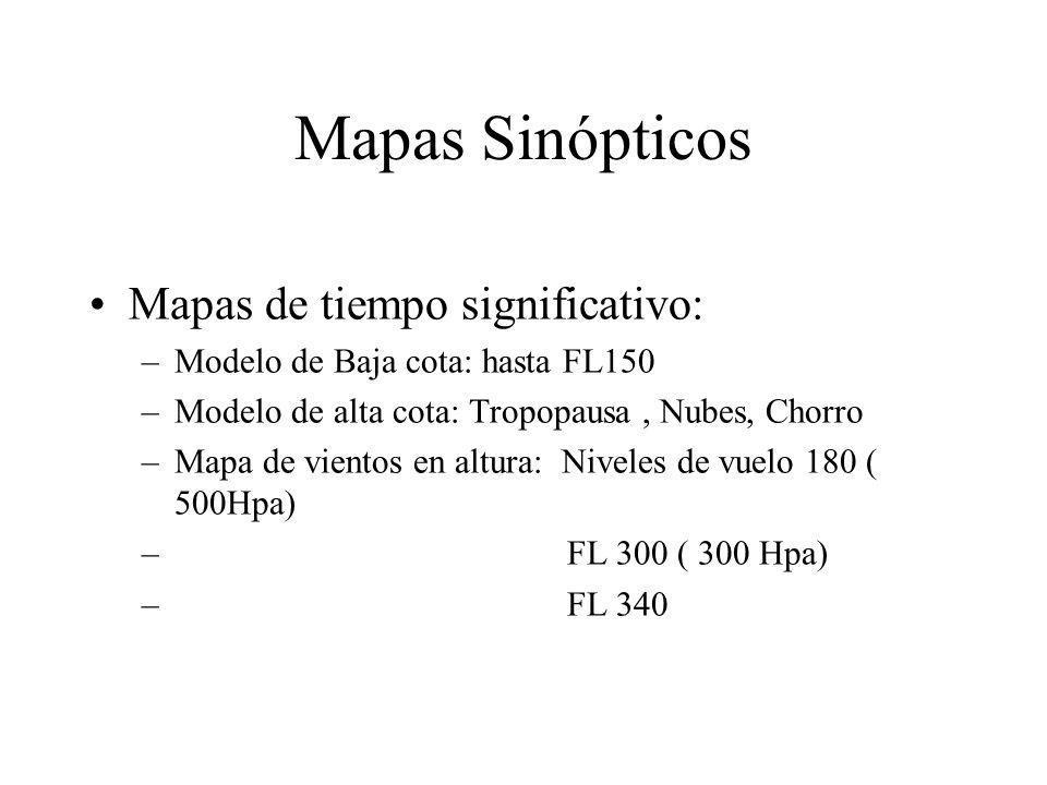 Mapas Sinópticos Mapas de tiempo significativo: