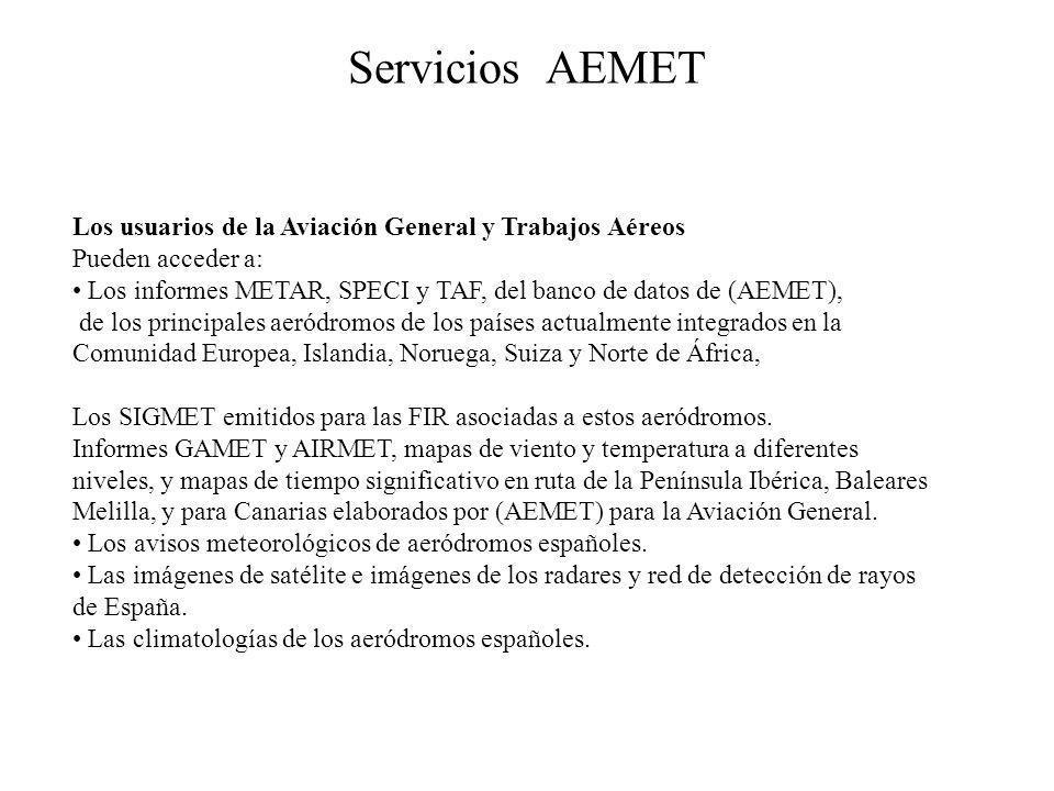 Servicios AEMET Los usuarios de la Aviación General y Trabajos Aéreos
