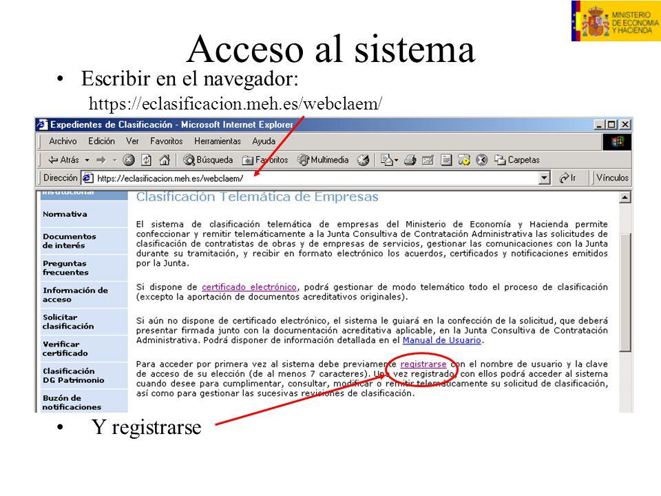 Acceso al sistema Escribir en el navegador: Y registrarse