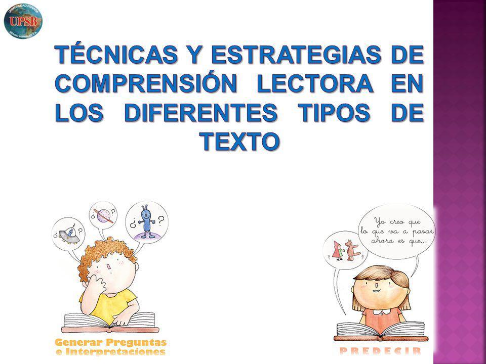 TÉCNICAS Y ESTRATEGIAS DE COMPRENSIÓN LECTORA EN LOS DIFERENTES TIPOS DE TEXTO