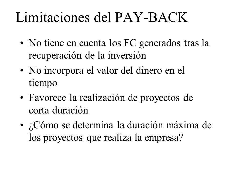 Limitaciones del PAY-BACK