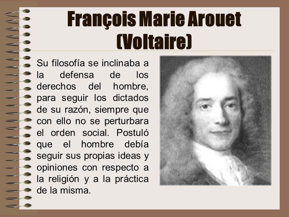 François Marie Arouet (Voltaire)