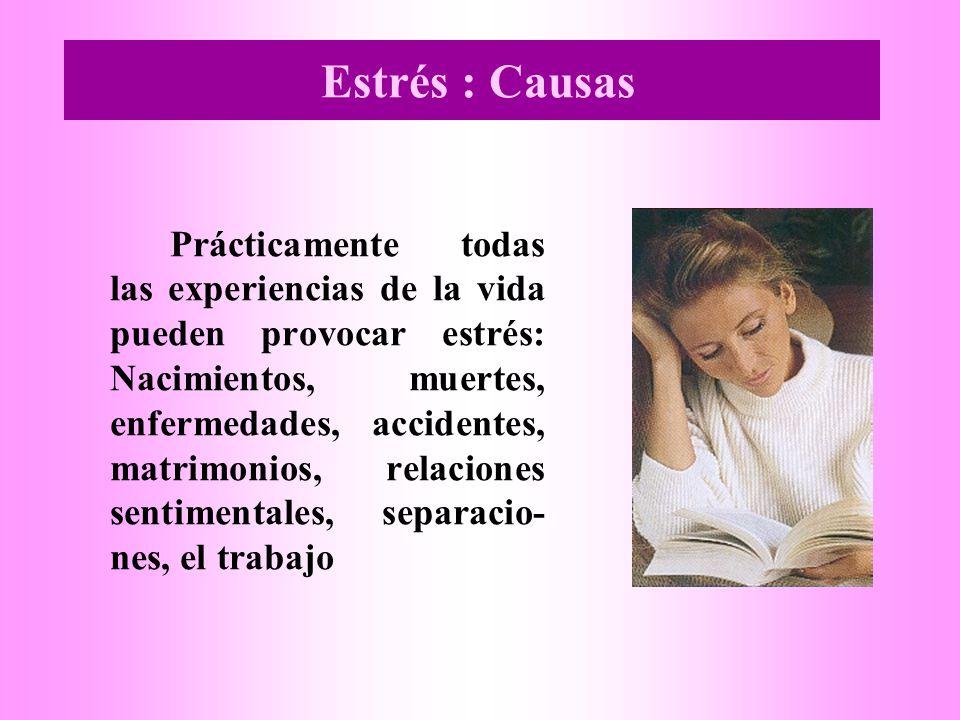Estrés : Causas
