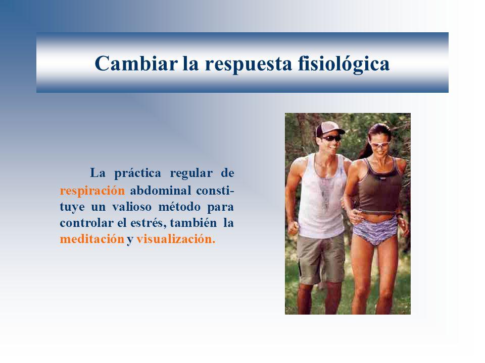 Cambiar la respuesta fisiológica