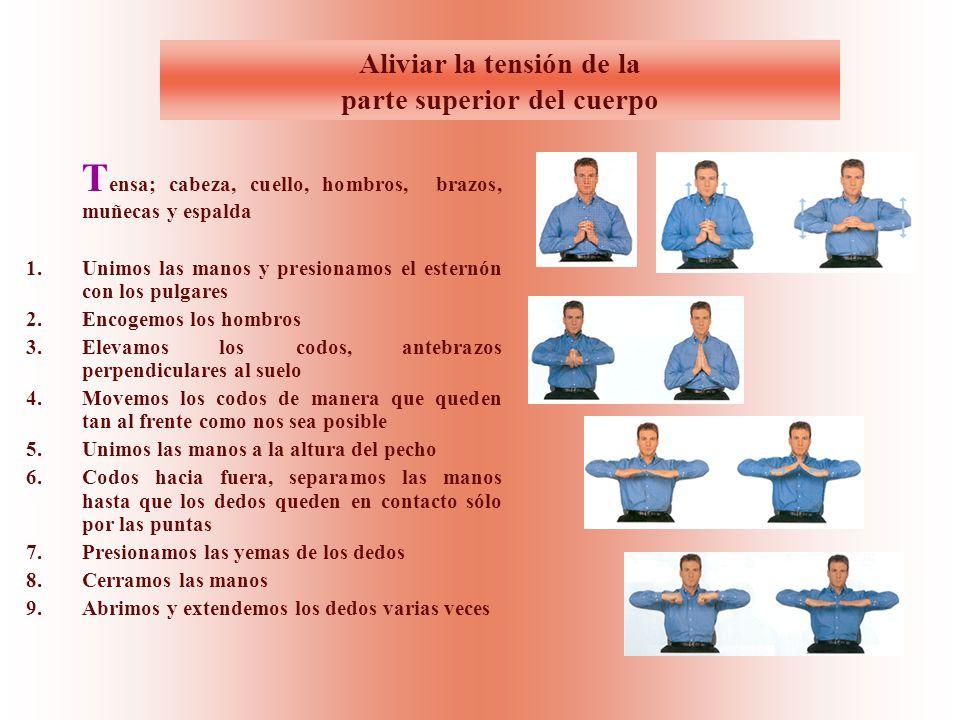 Aliviar la tensión de la parte superior del cuerpo