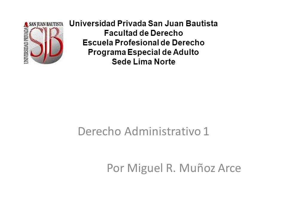 Derecho Administrativo 1 Por Miguel R. Muñoz Arce