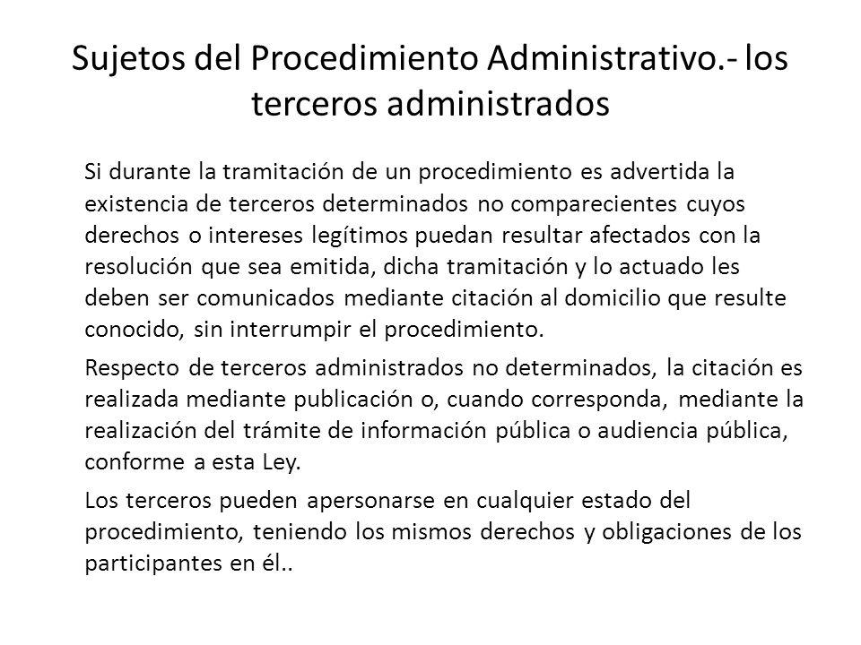 Sujetos del Procedimiento Administrativo.- los terceros administrados