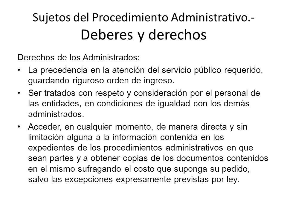 Sujetos del Procedimiento Administrativo.- Deberes y derechos