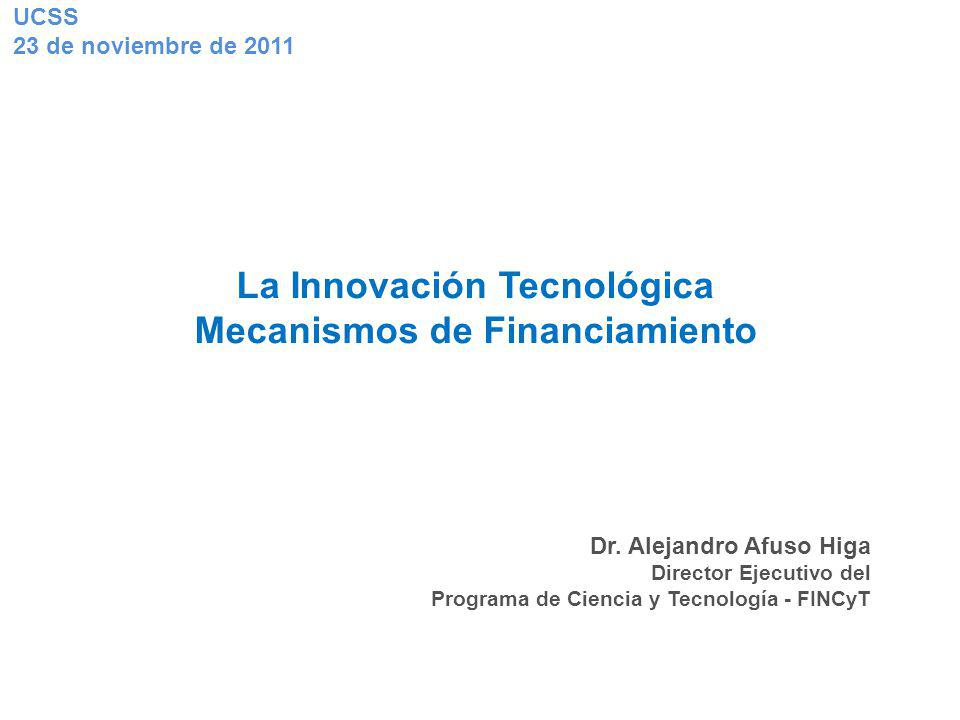 La Innovación Tecnológica Mecanismos de Financiamiento