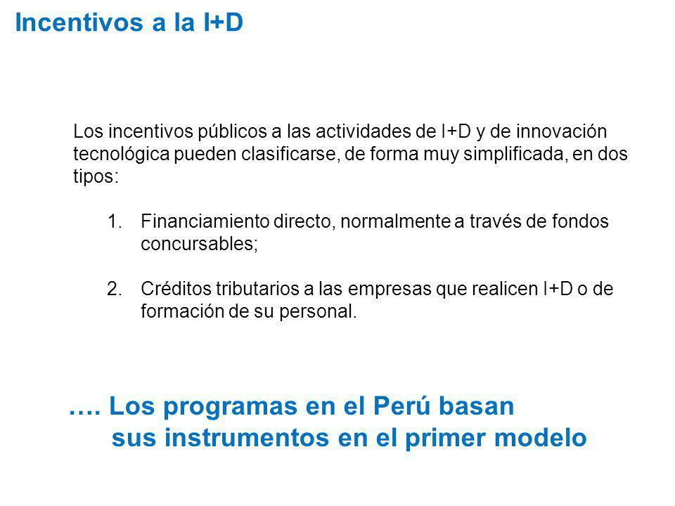…. Los programas en el Perú basan sus instrumentos en el primer modelo