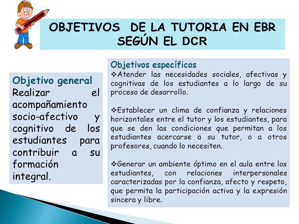 OBJETIVOS DE LA TUTORIA EN EBR SEGÚN EL DCR