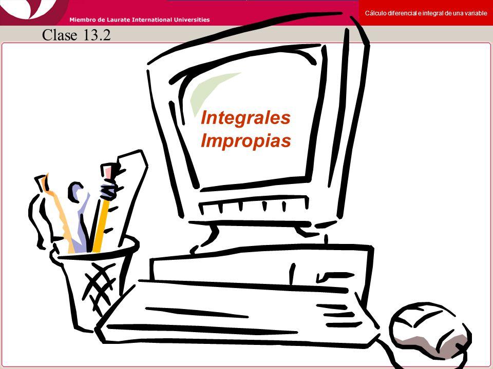Clase 13.2 Integrales Impropias