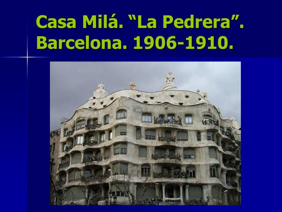 Casa Milá. La Pedrera . Barcelona. 1906-1910.