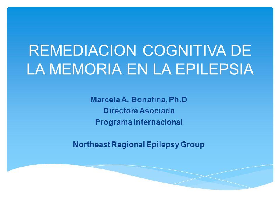 REMEDIACION COGNITIVA DE LA MEMORIA EN LA EPILEPSIA