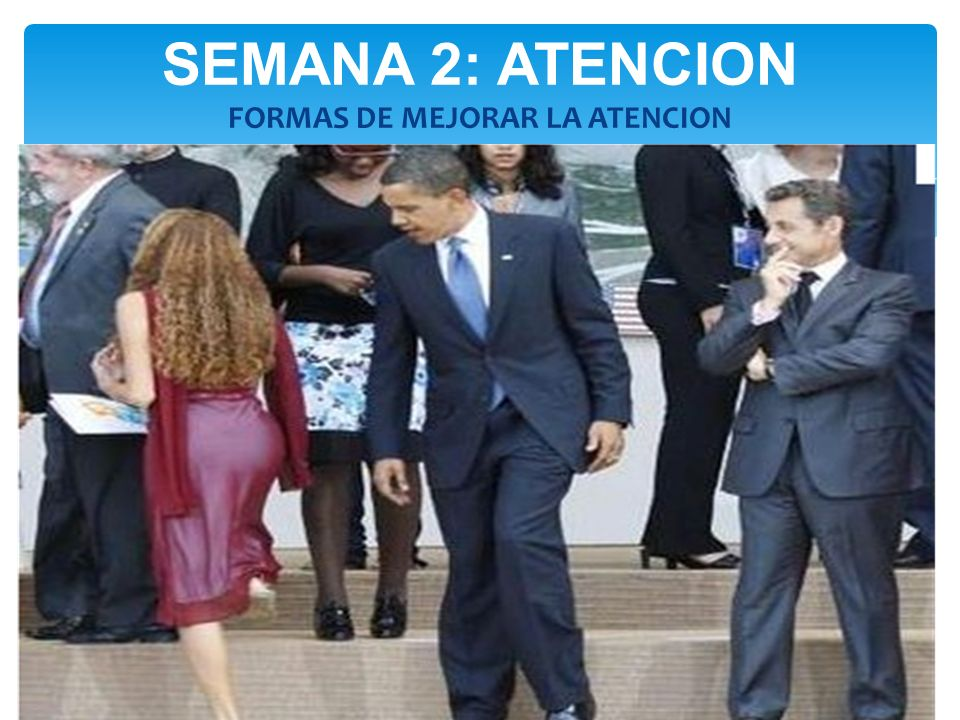 SEMANA 2: ATENCION FORMAS DE MEJORAR LA ATENCION