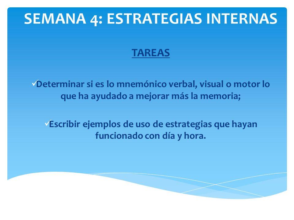 SEMANA 4: ESTRATEGIAS INTERNAS