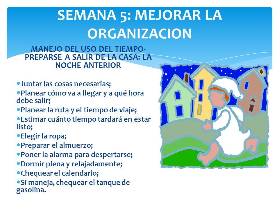 SEMANA 5: MEJORAR LA ORGANIZACION