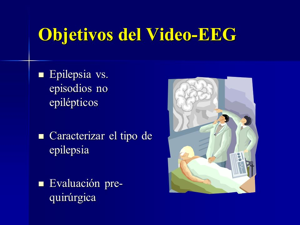 Objetivos del Video-EEG