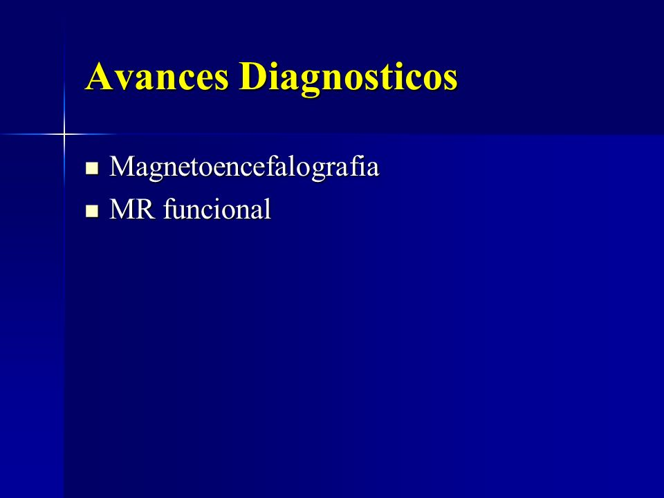 Avances Diagnosticos Magnetoencefalografia MR funcional