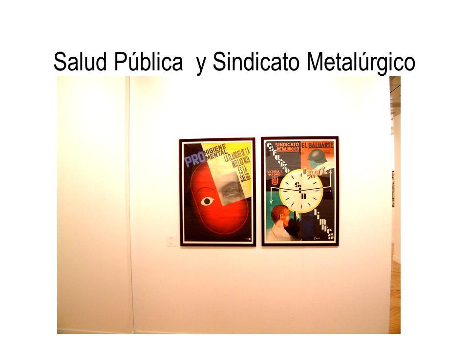 Salud Pública y Sindicato Metalúrgico