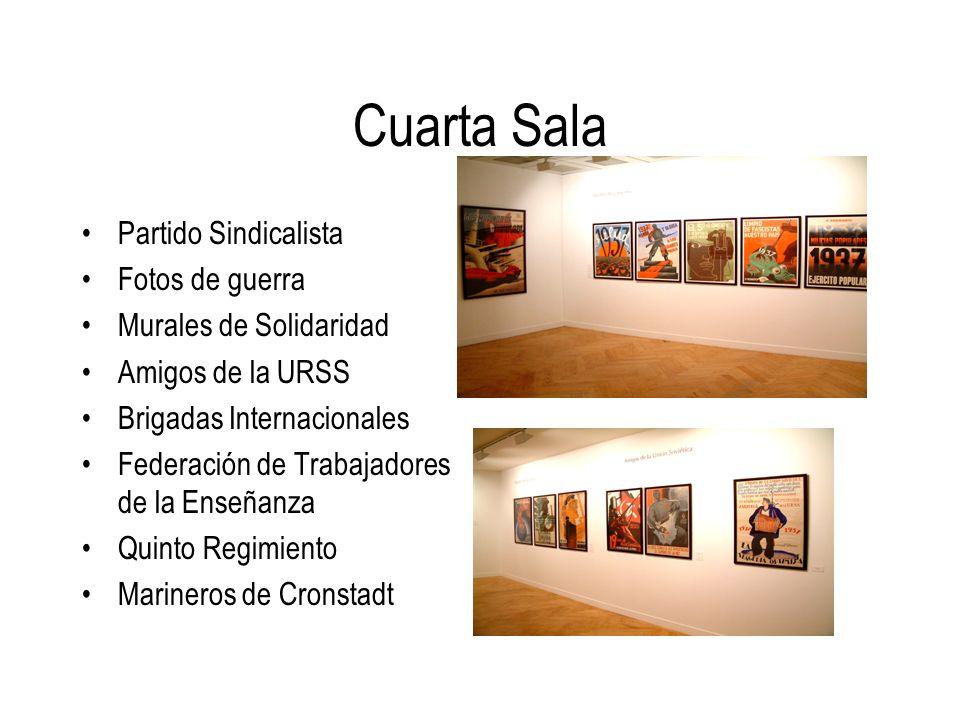 Cuarta Sala Partido Sindicalista Fotos de guerra